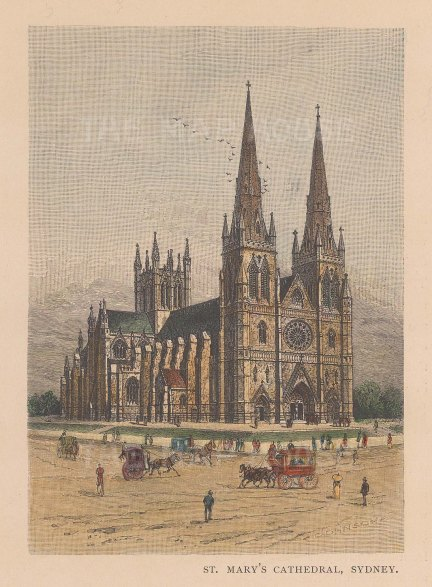 "Picturesque Australia: St. Mary's Cathedral, Sydney. 1886. A hand coloured original antique wood engraving. 5"" x 7"". [AUSp696]"
