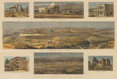 Jerusalem: Panoramic view of Jerusalem from the Mount of Olives. Six views surround the main image; The Triumphal Arch, Tadmor; Rachel's Tomb; The English Church at Jerusalem; Facade of the Tomb of the Virgin; Damascus; The Temple of Jupiter, Baalbec.