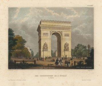 "Meyer: Arch de Triomphe, Paris. 1836. A hand coloured original antique steel engraving. 8"" x 6"". [FRp1625]"
