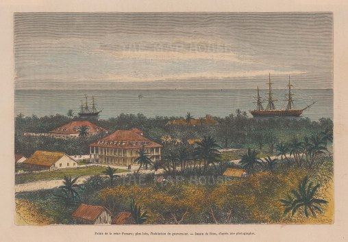 Mota-Uta Island. Papeete. View of the Royal Palace in the reign of Queen Pomare IV.