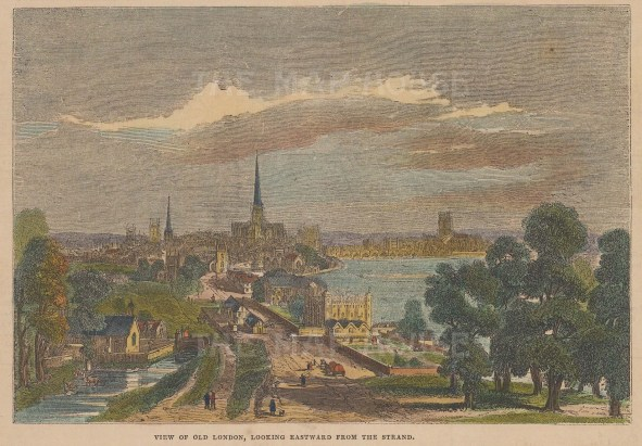 Old London: View along the Thames from the Strand towards the East.