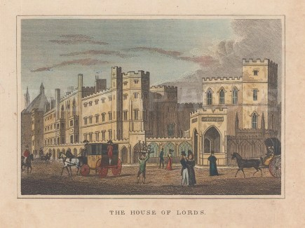 """Dugdale: House of Lords. 1829. A hand coloured original antique steel engraving. 4"""" x 3"""". [LDNp10340]"""
