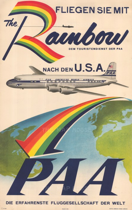 Fliegen sei mit (Fly with Me) - The Rainbow: German promotional poster advertising the launch of Pan Am's famous Rainbow Service across the Atlantic. In 1952, Pan Am revolutionised the airline industry by introducing their Rainbow Service, the first all-tourist (what became known as economy) flights across the Atlantic opening air travel to the mass market.