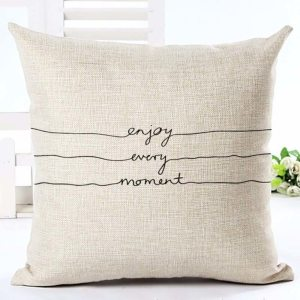 Enjoy every moment cushion