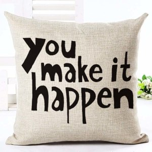 You make it happen