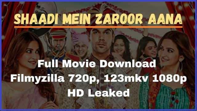 Shaadi Mein Zaroor Aana full Movie Download Filmyzilla
