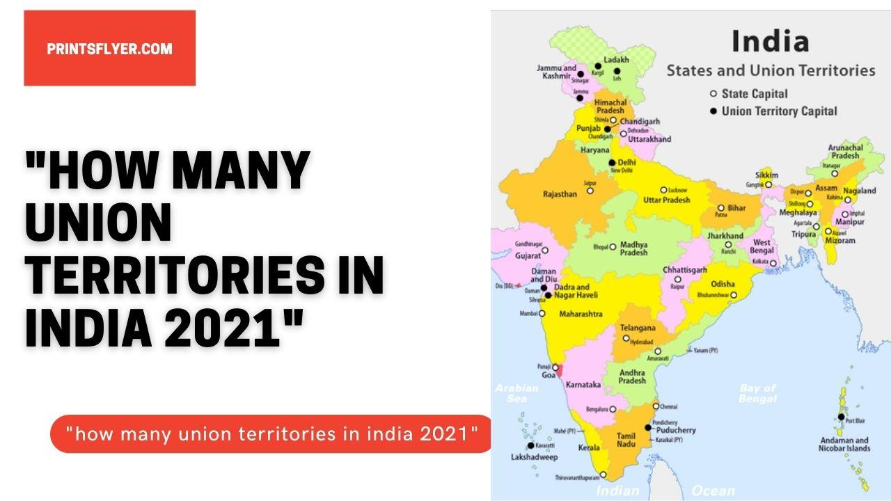 How many union territories in india 2021