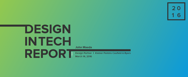 Design In Tech Report 2016