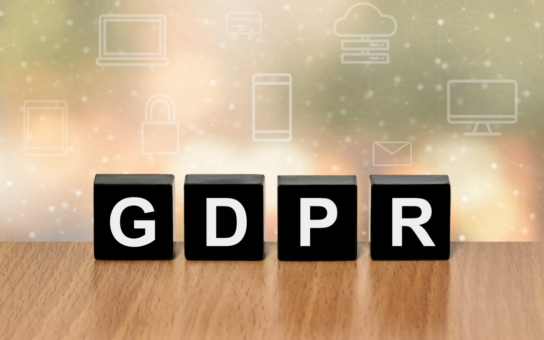 How the GDPR May Affect Your Relationship with Clients