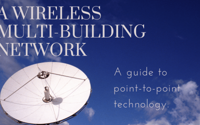 A Wireless, Multi-Building Network