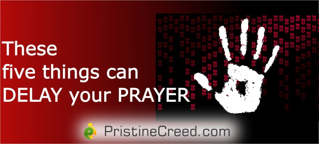 five things could hinder your prayer