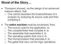 It takes analyzing the whole machine to ascertain a program's trustworthiness