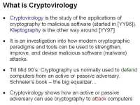 Essence of cryptovirology and kleptography in brief