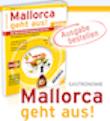 Mallorca geht aus! Mallorca Edition 2013