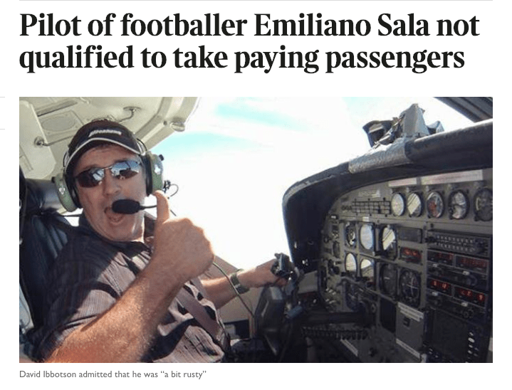 The Times reports Sala's pilot was a bit rusty and not qualified for the flight