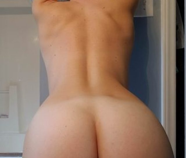 Naked Amateur Milf Ass And Pussy