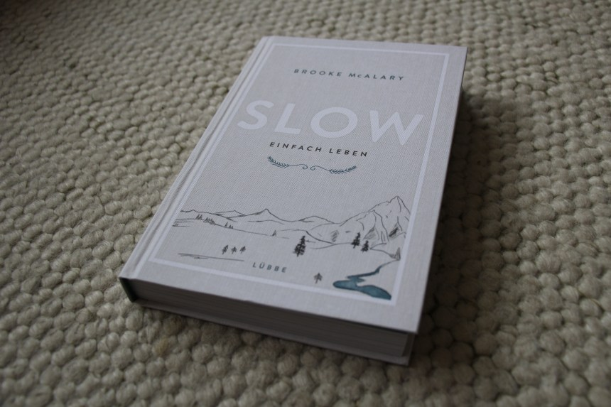 "Brooke McAlary ""Slow-einfach leben"" Buch"