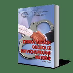 ZBIRKA SUDSKIH ODLUKA IZ KRIVIČNOPRAVNE MATERIJE (KNJIGA DRUGA)