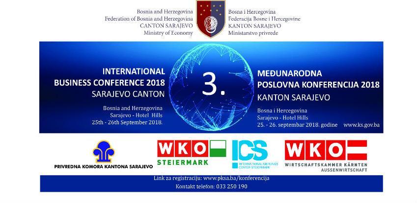 """""""Međunarodna Poslovna Konferencija Kanton Sarajevo 2018""""  25. I 26. Septembra"""