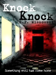 Knock Knock by SP Miskowski