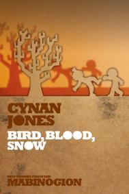 Bird, Blood, Snow by Cyan Jones