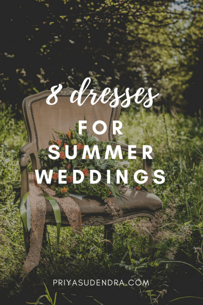 What to wear for summer weddings, graduations, and other events!