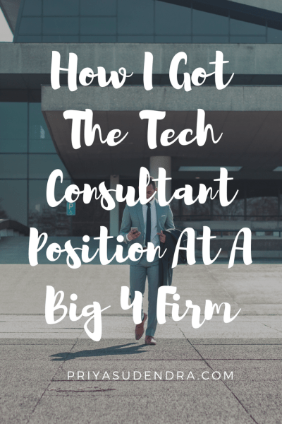 Everything you need to know when applying to a Big 4 consulting firm.