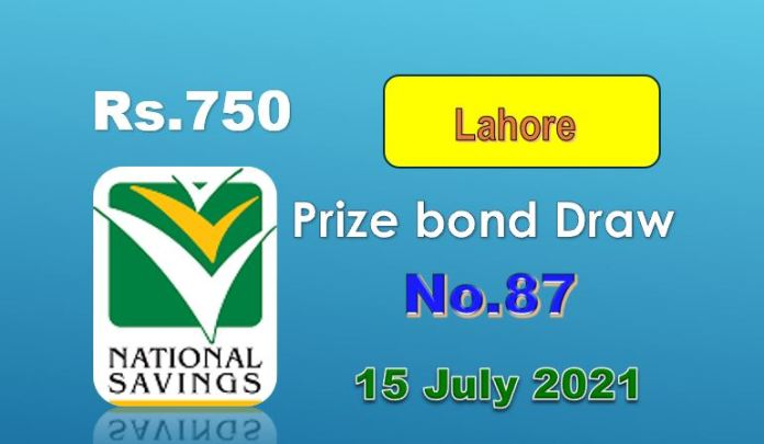 Rs. 750 Prize bond List 15 July 2021 Draw No.87 Lahore Results online