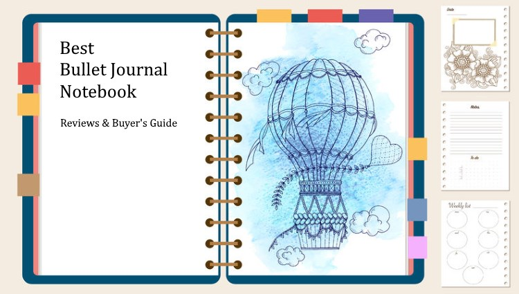 Best Bullet Journal Notebook Reviews and Buyer's Guide