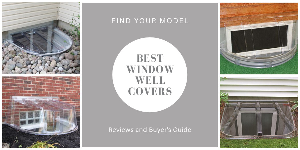Best window well covers