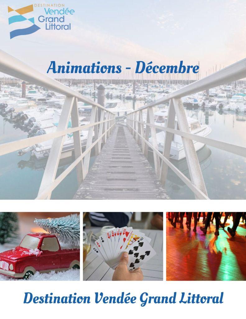 Animations - Décembre Destination Vendée Grand Littoral