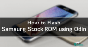 How to Flash Samsung Stock ROM/Firmware via Odin 2019