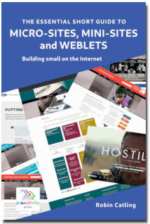 The Essential Short Guide to Micro-sites, Mini-sites and Weblets