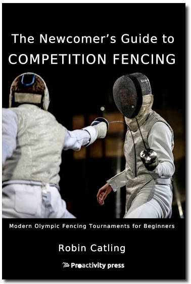Newcomers Guide to Competition Fencing