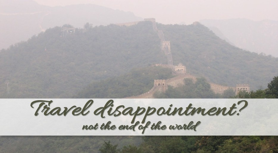 How to overcome Travel Disappointment