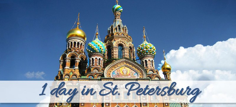 What to do in St. Petersburg in 1 day?