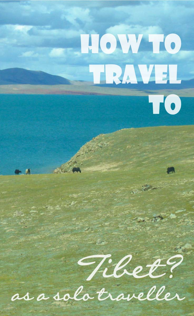 How to travel to Tibet for solo travellers