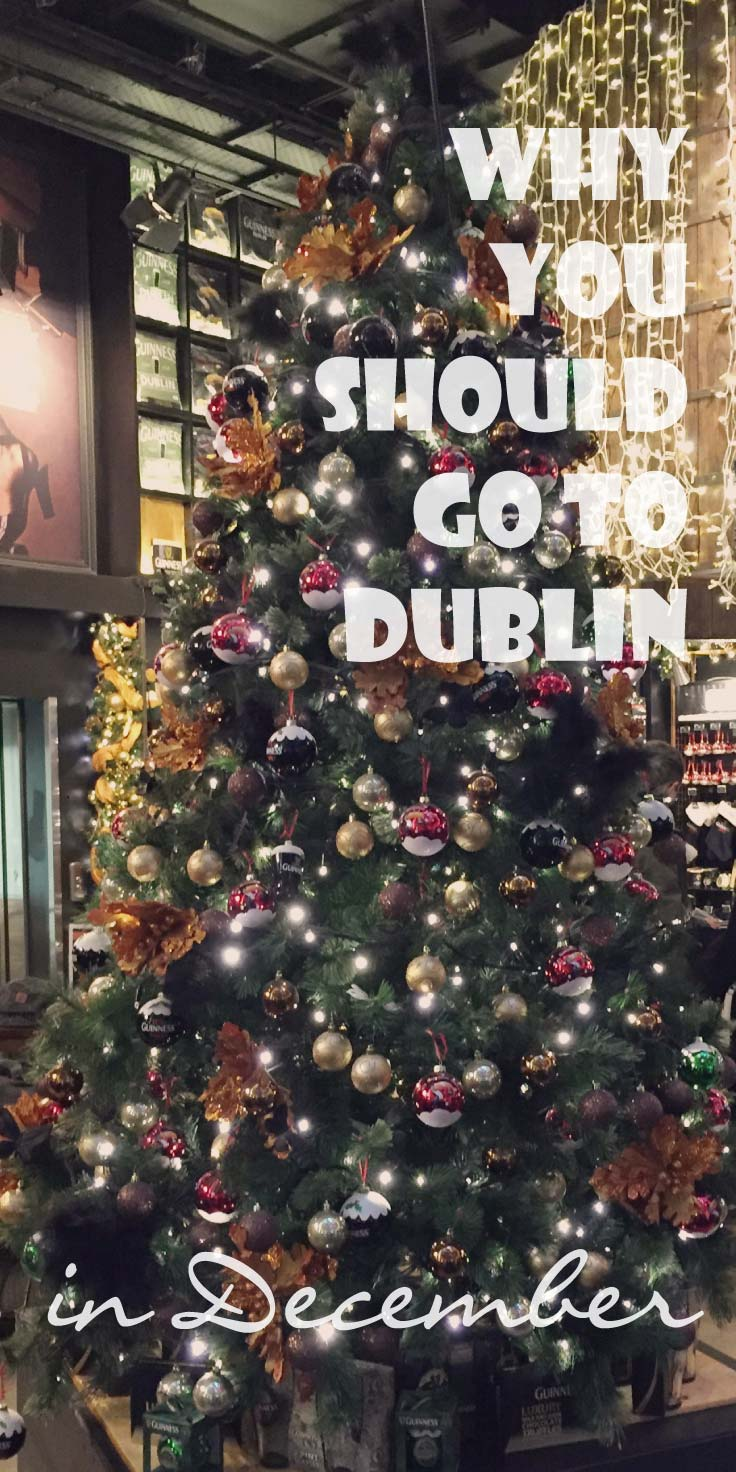 Why you should go to Dublin in December