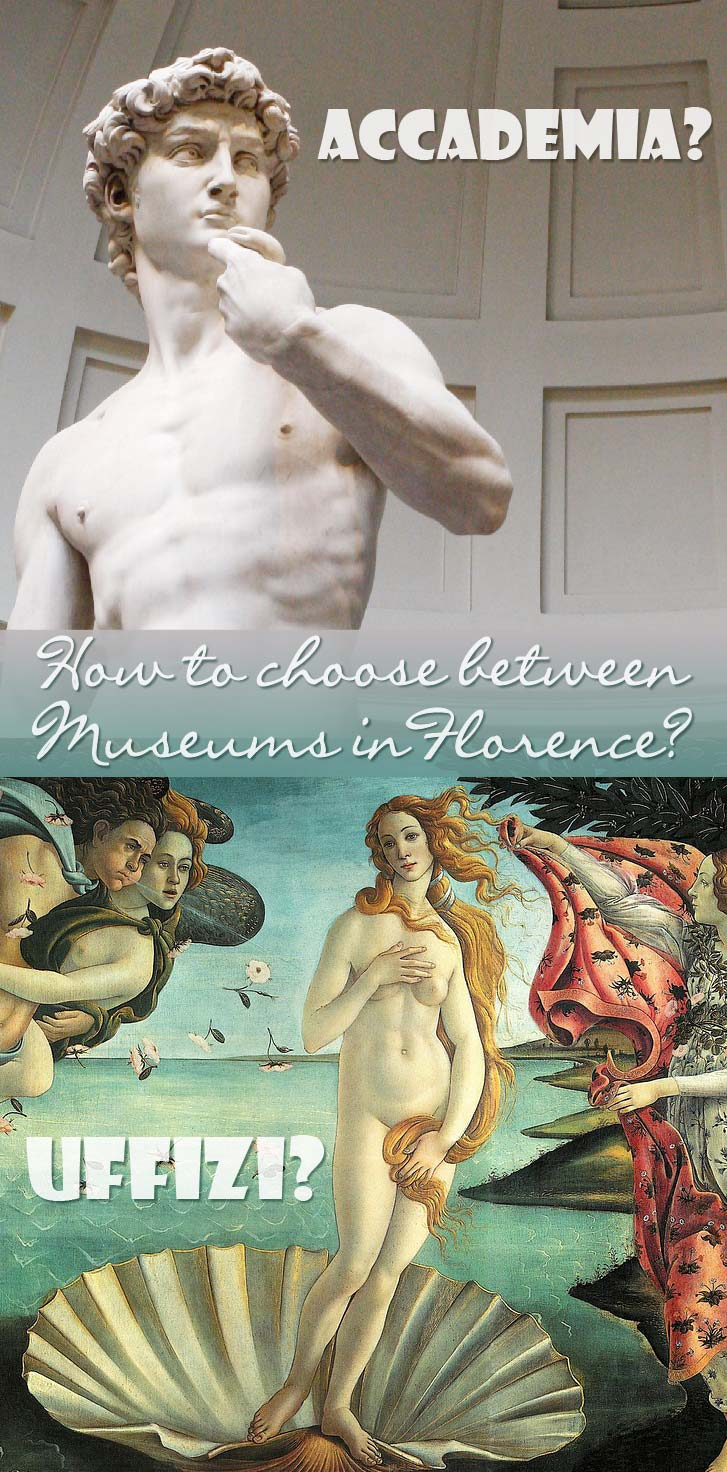 Are you pressed for time visiting Florence? You wonder how to choose a museum in Florence? I'll help you decide between the top 2 museums in Florence