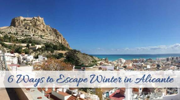 6 Ways to Escape Winter in Alicante
