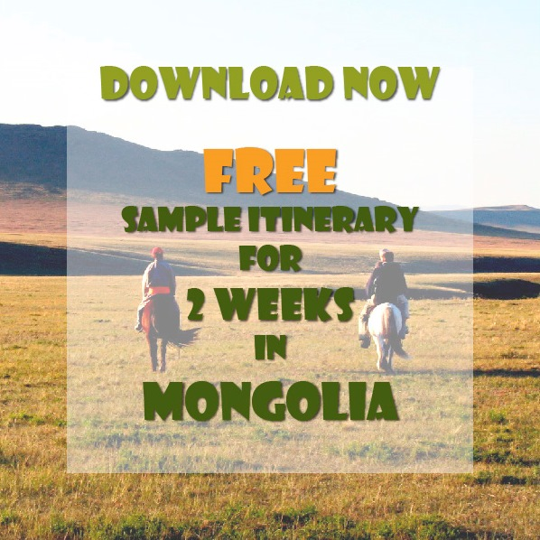 Download now your sample itinerary for Top things to do in Mongolia in 2 weeks
