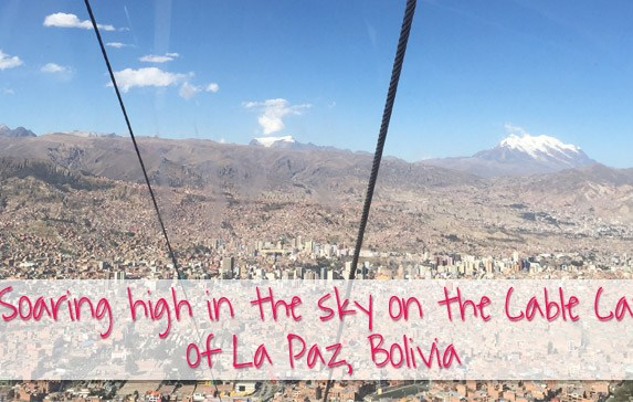 Soaring high in the sky: La Paz Cable Car in Bolivia