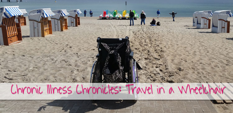 Travel in a Wheelchair: Chronic Illness Chronicles