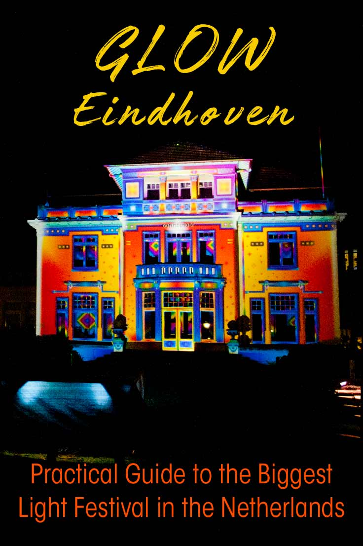 Glow Eindhoven- an artistic event in the Netherlands that combines art with lights and technology. Read my practical tips to visit Eindhoven Light Festival.