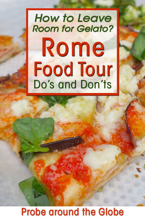 close up of a pizza on a food tour in Rome with text overlay asking: how to leave room for gelato? Rome Food Tour do's and dont's.