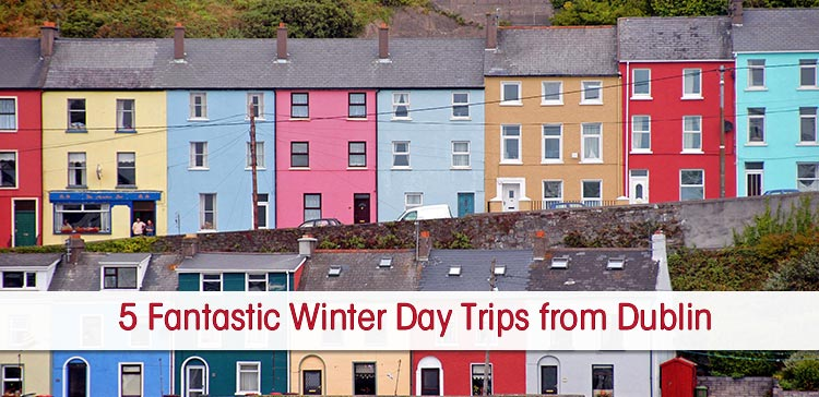 Dublin is a great place to visit year round. If you'll travel to Ireland during low-season, here are five of the best winter day trips from Dublin