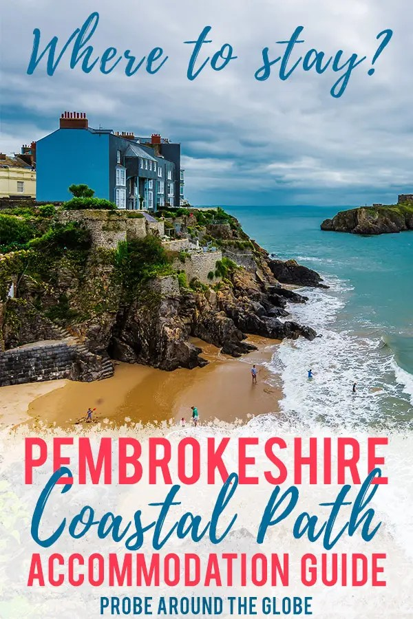 Prepare with my Pembrokeshire Coastal Path accommodation guide to find the best hotels and B&B's when you're walking this long distance trail in Wales. #wales #pembrokeshire #walking #longdistancehike #accommodation #hotelguide #traveltips