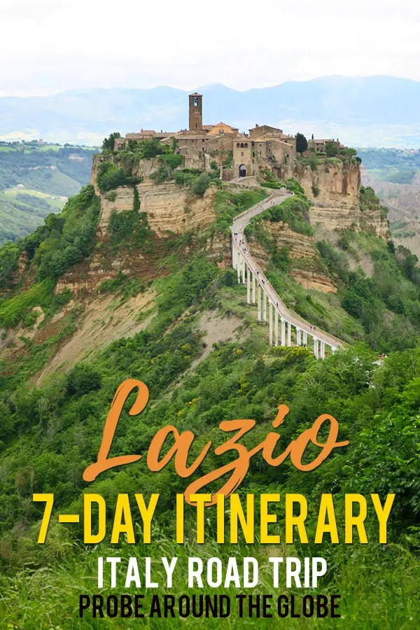 Green valley with lush vegetation and a hilltop with a village perched on top of it with red tiled terracotta roofs and a road leading up to the hilltop. Text overlay saying: Lazio 7-day itinerary Italy road trip. Probe around the Globe