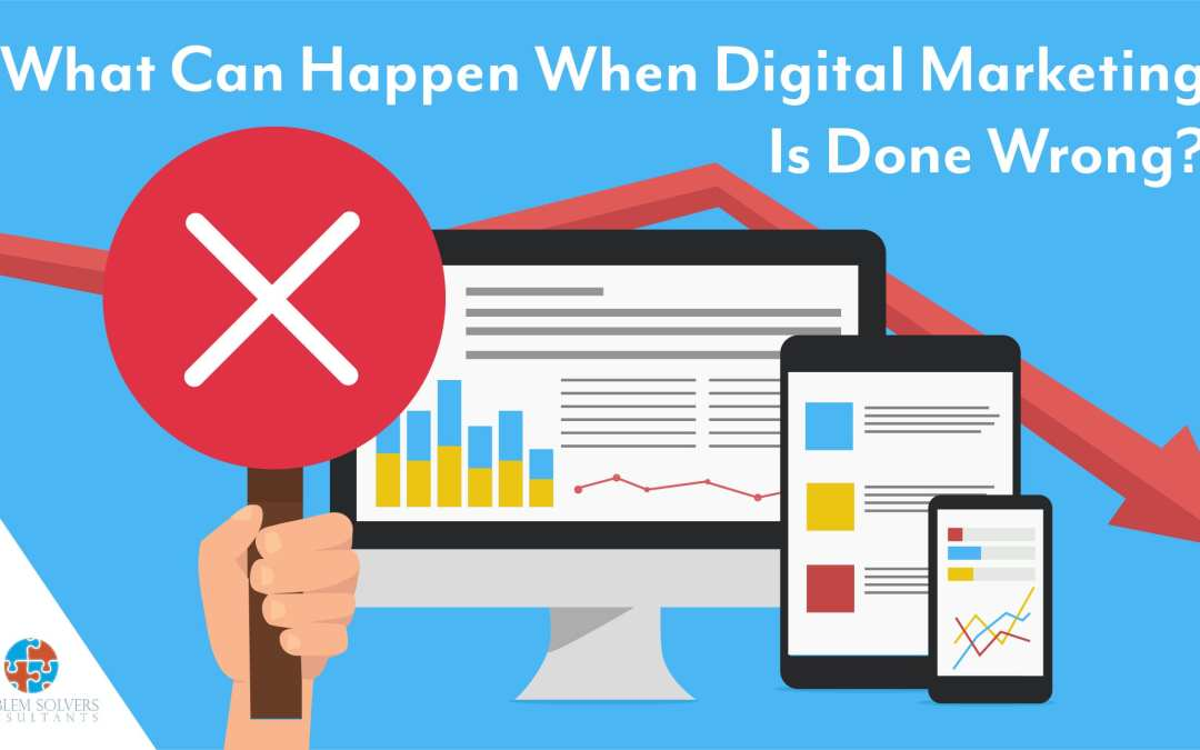 Digital Marketing… What's The Worst That Can Happen?