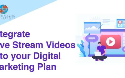 How to Integrate Live Stream Videos into your Digital Marketing Plan